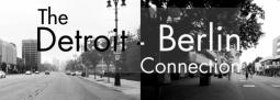 Grafik: The Detroit-Berlin Connection - wdet.org